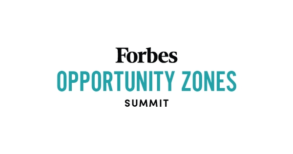 2019 Forbes Opportunity Zones Summit: Investing for Impact